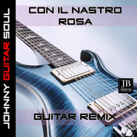 Johnny Guitar Soul - Con il Nastro Rosa (Guitar Version)