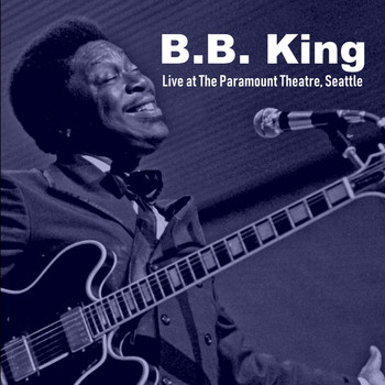 B. B. King - Live at the Paramount Theatre, Seattle