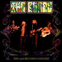 The Byrds - The 1978 Reunion Concert (Live)