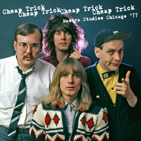 Cheap Trick - Mantra Studios Chicago '77