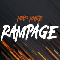 Mad Mike - Rampage