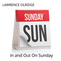 lawrence olridge - In and Out On Sunday
