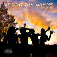 Bass Junkies - We Don't Talk Anymore