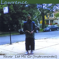 Lawrence - Never Let Me Go (Instrumental)