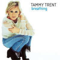 Tammy Trent - Breathing