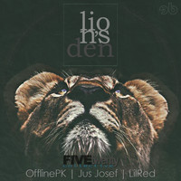 FiveTwenty Collective featuring Jus Josef, OfflinePK and LilRed - Lion's Den