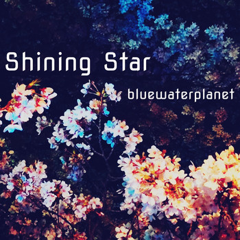bluewaterplanet - Shining Star