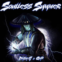 Philly G & Quiz - Soulless Summer (Explicit)