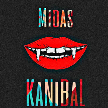 Midas - Kanibal (Explicit)