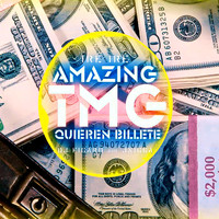 IRE IRE - Quieren Billete (feat. The Amazing TMG) (Explicit)