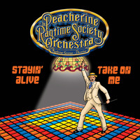 Peacherine Ragtime Society Orchestra - Stayin' Alive / Take on Me (In Ragtime)