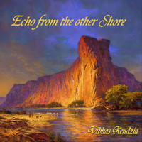 Vibhas Kendzia - Echo from the Other Shore