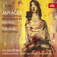 Various Artists - Janáček: The Diary of One Who Disappeared - Dvořák: Biblical Songs - Smetana: Evening Songs