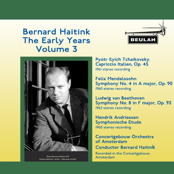 Bernard Haitink - Bernard Haitink the Early Years, Vol. 3