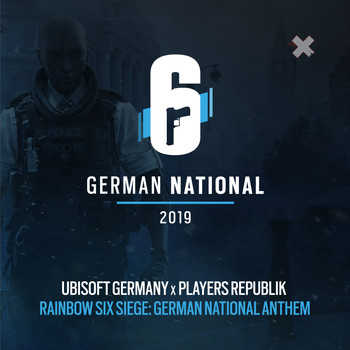 Ubisoft Germany & Players Republik - Rainbow Six Siege: German National Anthem