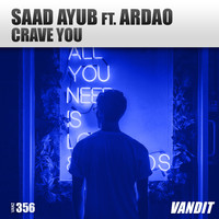 Saad Ayub - Crave You