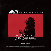 Mozzy - Sad Situations (feat. NoCap) (Explicit)