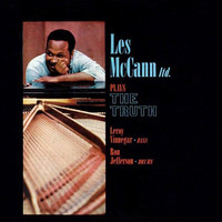Les McCann - Plays The Truth