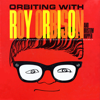 Roy Orbison - Orbiting With Orbison