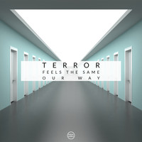 Terror - Feels The Same