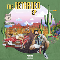 Manast LL' - The Retarded - EP (Explicit)