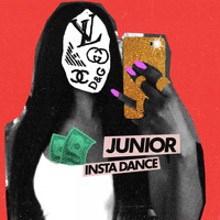 Junior - Insta Dance (Explicit)