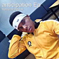 Remedy Deploy - Anticipation EP (Explicit)