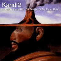 Gil Pritchett / Bro. Gil Season Of My Heart Band - Kandi2