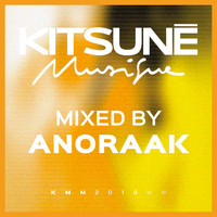 Anoraak - Kitsuné Musique Mixed by Anoraak
