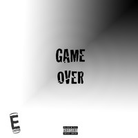 Emotion - Game Over (Explicit)