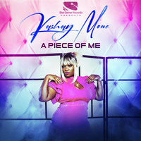 Kashay Mone - A Piece Of Me