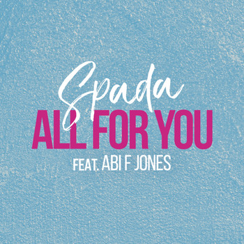 Spada - All for You