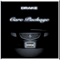 Drake - Care Package (Explicit)