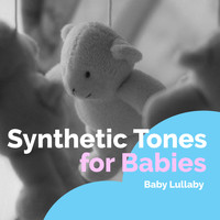 Baby Lullaby - Synthetic Tones for Babies