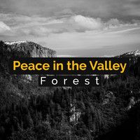 Forest - Peace in the Valley