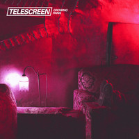Telescreen - Growing Pains