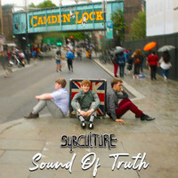 Subculture - Sound Of Truth