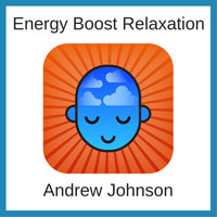 Andrew Johnson - Energy Boost Relaxation