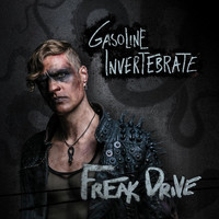 Gasoline Invertebrate - Freak Drive