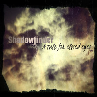 Shadowfinder - A Tale for Closed Eyes