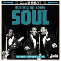 Various Artists / - Club Beat: Stirring Up Some Soul (The Original Sound of UK Club Land)