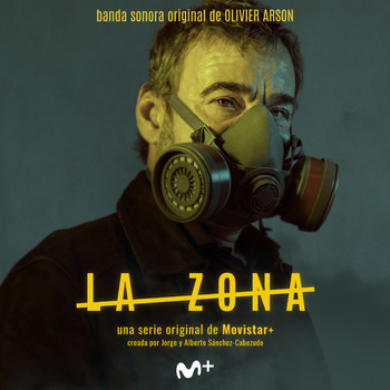 Olivier Arson / - La Zona (Original Soundtrack from the TV Series)