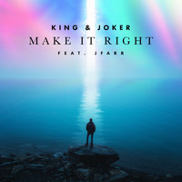 King & Joker - Make It Right