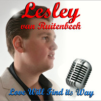Lesley Van Ruitenbeek - Love Will Find Its Way