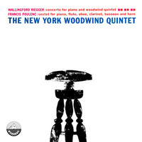 The New York Woodwind Quintet - Poulenc: Sextet for Piano and Wind Quintet, Op. 100 - Riegger: Concerto for Piano and Woodwind Quintet, Op. 53