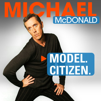 Michael McDonald - Model. Citizen. (Explicit)