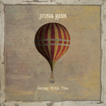 Joshua Radin - Going with You