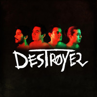 Destroyer - Destroyer