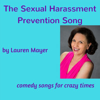 Lauren Mayer - The Sexual Harassment Prevention Song