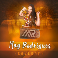May Rodrigues - Covarde